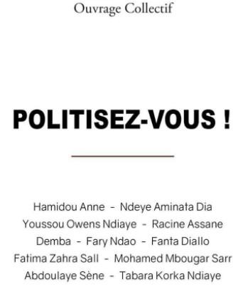 «Politisez-Vous!», un ouvrage qui prône la politique autrement